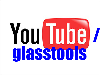Glasstools Youtube Channel